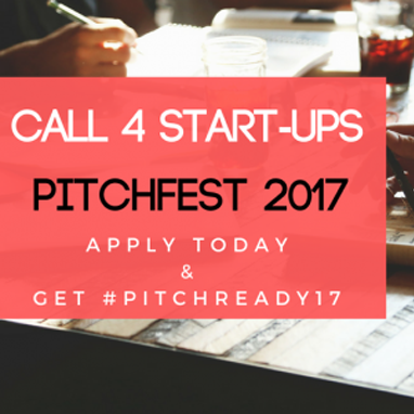 CALL FOR INNOVATIVE BUSINESSES: Pitchfest 2017